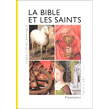 LA BIBLE ET LES SAINTS. Guide iconographique