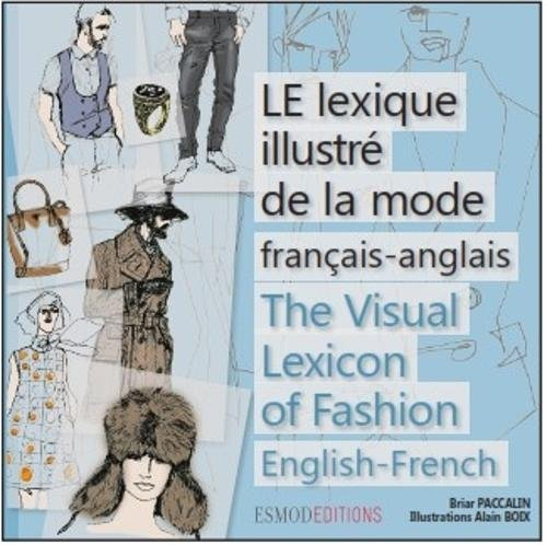 Le lexique illustré de la mode par Briar Paccalin