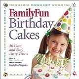Family Fun: Birthday Cakes
