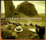 Cinema Southwest: An Illustrated Guid...