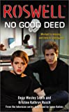 Roswell: No Good Deed (Roswell High)