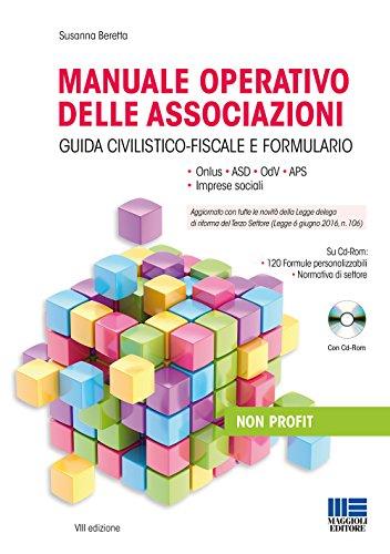 Manuale operativo delle associazioni. Con CD-ROM