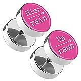 Piercingfaktor Runde Ohrringe Ohrstecker Fake Piercing Ohr Plug Flesh Tunnel Edelstahl Platte Stecker Spruch Hier rein, Da raus 12mm Pink