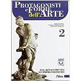 Protagonisti e forme dell'arte. Con espansione online. Per le Scuole superiori: 2
