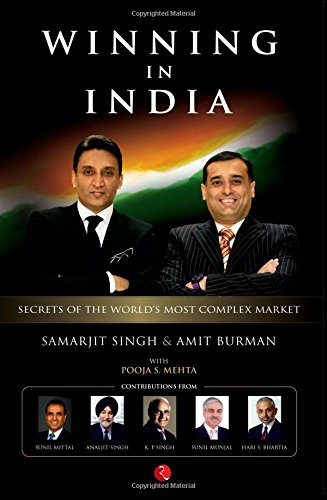 Winning In India: Secrets of the World's Most Complex Market