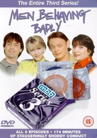 Men Behaving Badly - Series 3
