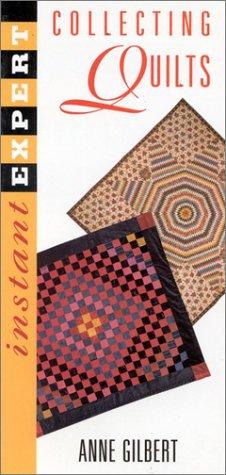 United Kostüm States National - Instant Expert: Collecting Quilts (Instant Expert (National Book Network))