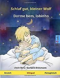 Schlaf gut, kleiner Wolf – Dorme bem, lobinho. Zweisprachiges Kinderbuch (Deutsch – Portugiesisch) (www.childrens-books-bilingual.com)