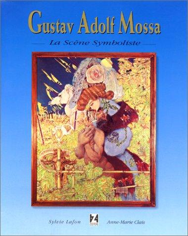 Gustav Adolf Mossa: La scène symboliste par Sylvie Lafon