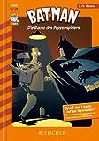 Batman 07: Die Rache des Puppenspielers: Fischer. Nur für Jungs