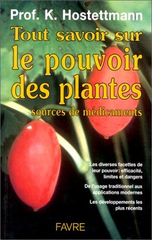 tout-savoir-sur-le-pouvoir-des-plantes-sources-de-mdicaments