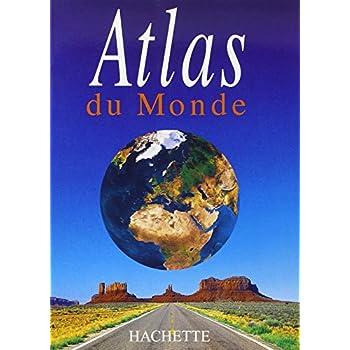Atlas Du Monde. Per Le Scuole Superiori