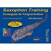 Saxophon Training - Pocketguide für Fortgeschrittene - warm up Übungen - mit ergänzendem Download