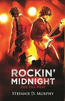 Rockin' Midnight: Feel The Heat von [Murphy, Stefanie D.]
