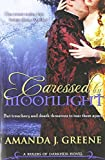 Caressed by Moonlight: Volume 1 (Rulers of Darkness) by Amanda J. Greene (2010-11-29)