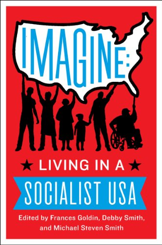 Imagine: Living in a Socialist U.S.A. (English Edition) eBook ...