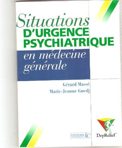 Situations d'urgence psychiatrique en médecine générale