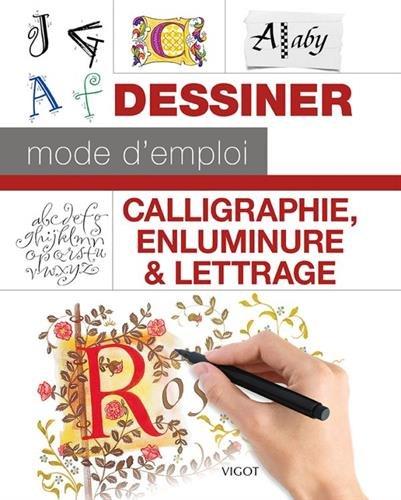 Calligraphie, enluminure & lettrage par Collectif