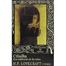 Cthulhu. Una Celebración De Los Mitos (Gótica)