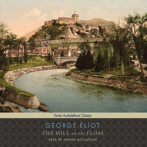 The Mill on the Floss  Audiolibri