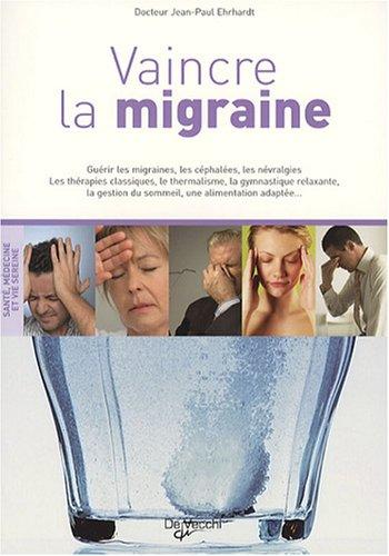 Vaincre la migraine par Jean-Paul Ehrhardt