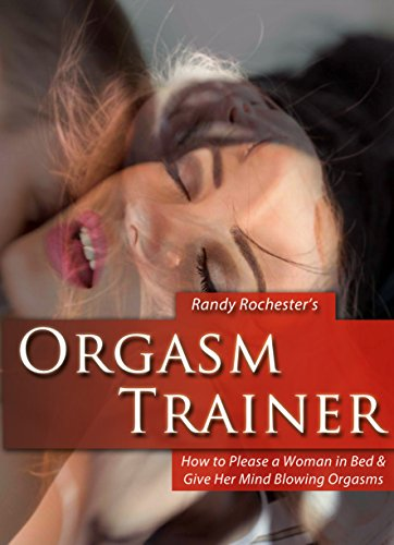 How to give her an amazing orgasm