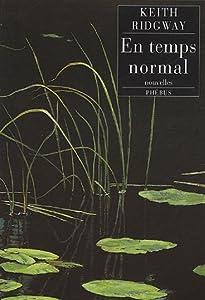 vignette de 'En temps normal (Ridgway, keith)'