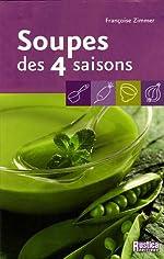 Soupes des 4 saisons de Françoise Zimmer