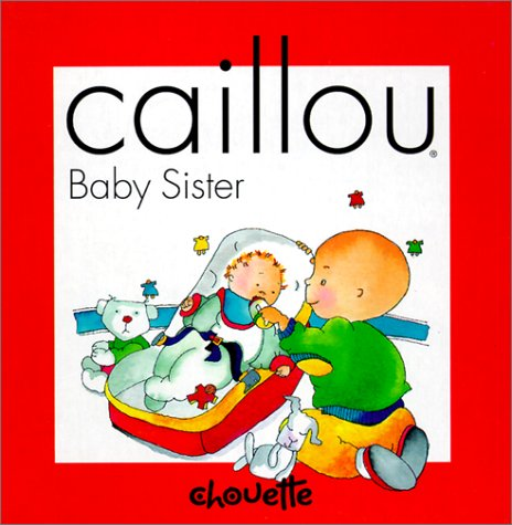 Caillou Baby Sister
