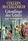Günstlinge der Götter - Colleen McCullough