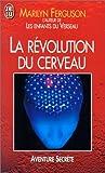 La révolution du cerveau