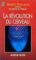 La révolution du cerveau de Marilyn Ferguson