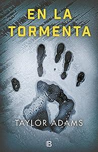 En la tormenta par Taylor Adams