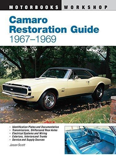 Camaro Restoration Guide, 1967-1969 (Motorbooks Workshop) by Jason Scott (1997-07-25)