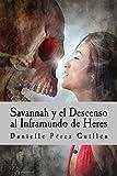 Savannah y el Descenso al Inframundo de Heres