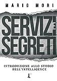 Servizi e segreti. Introduzione allo studio dell'Intelligence