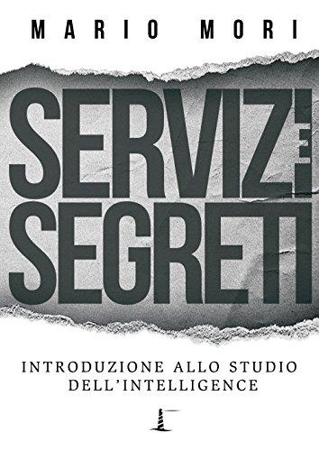 Servizi e segreti. Introd
