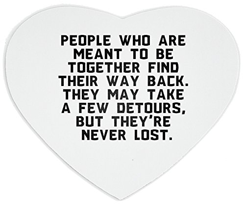 heartshaped-mousepad-with-people-who-are-meant-to-be-together-find-their-way-back-they-may-take-a-fe