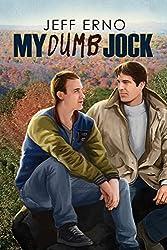 My Dumb Jock (Dumb Jock series Book 6) (English Edition)