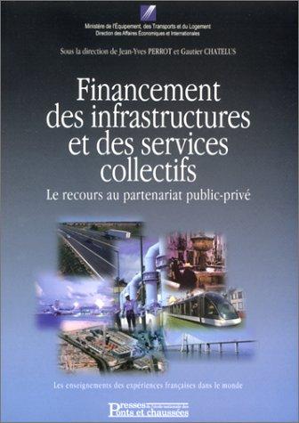 Financement des infrastructures et des services collectifs