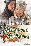 Highland Christmas: Ein Schotte zum Verlieben von Lita Harris
