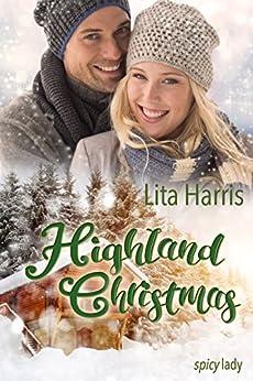 Highland Christmas: Ein Schotte zum Verlieben von [Harris, Lita]