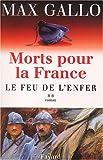 Morts pour la France, tome 2 : Le Feu de l'enfer