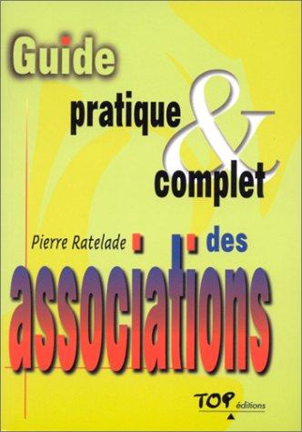 Guide pratique et complet, association