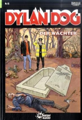 Dylan Dog, Bd.61 : Der Wächter