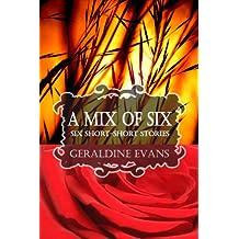A MIX OF SIX: Six Short-Short Stories