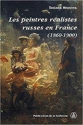 Les peintres réalistes russes en France, 1860-1900