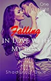 Falling in Love with My Boss Book 1 (Billionaire Romance Short Stories): One Night Stand