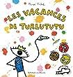 Les vacances de Turlututu