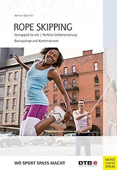 Rope Skipping (Wo Sport Spaß macht)